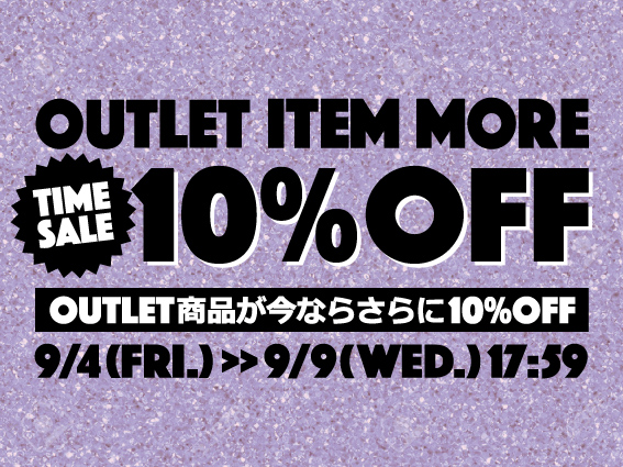 TIME SALE(OUTLET商品がさらに10%OFF)